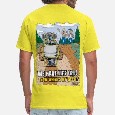 Ultra4 Racing Beer Buggy Lift Off T-Shirts - Men's T-Shirt