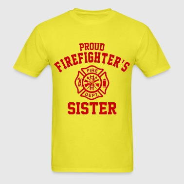 Proud Firefighters Sister - Men's T-Shirt