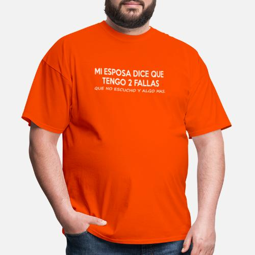 0648a04d Funny T-Shirts - My Wife Says I Have 2 Faults Funny Spanish Phrases -. Do  you want to edit the design?