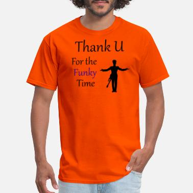 Funky Prince - Darling Nikki Thank U for a Funky Time - Men's T-Shirt
