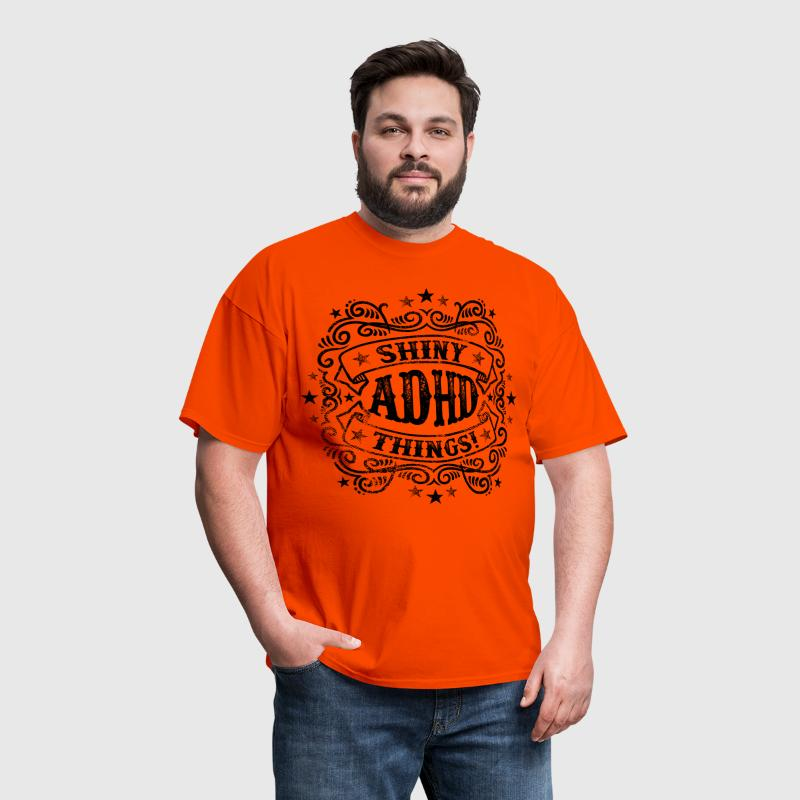 Shiny Things Funny ADHD Quote - Men's T-Shirt