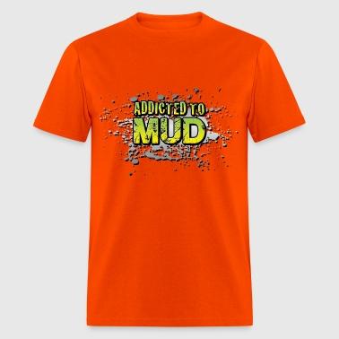 Shop dirt bike addiction t shirts online spreadshirt addicted to mudding men39s voltagebd Image collections