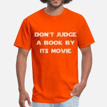 Movie Book Don't judge a book by it's movie - Men's T-Shirt