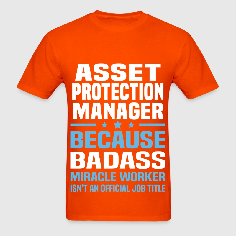 Asset Protection Manager T-Shirt | Spreadshirt