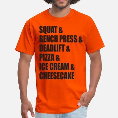 725abce34b Squat, Bench, Deadlift - Men's T-Shirt