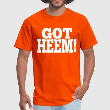 Got Heem! - Men's T-Shirt