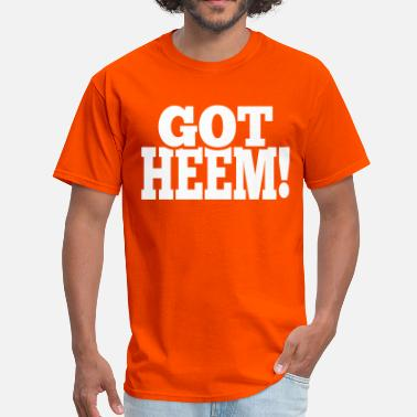 Heem Got Heem! - Men's T-Shirt