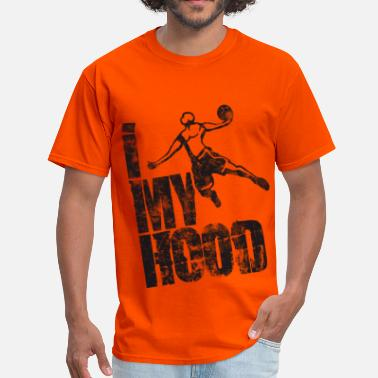 Hood Offensive Basketball Slogan My Hood Used Look Retro - Men's T-Shirt