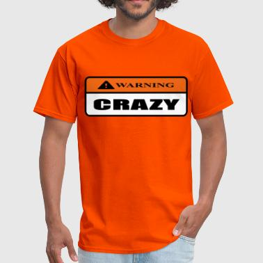crazy - Men's T-Shirt