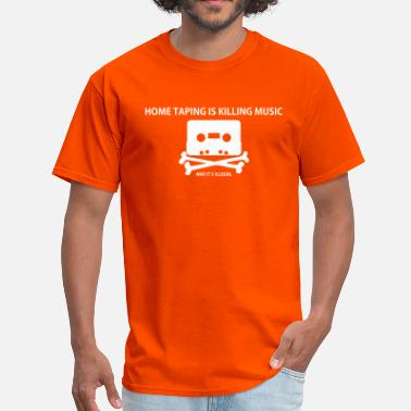 80s Satire Piracy: Home taping is killing music - Men's T-Shirt
