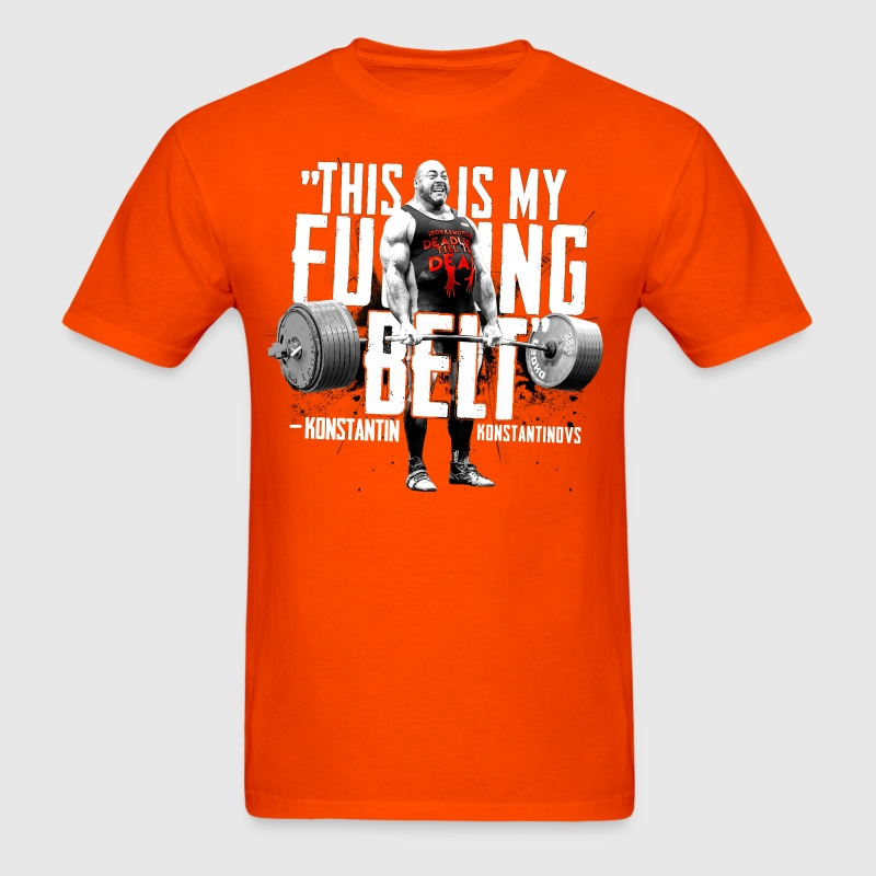 Konstantin Konstantinov's THIS IS MY FUCKING BELT - Men's T-Shirt