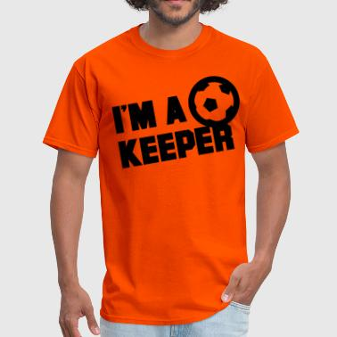 I'm a keeper - Men's T-Shirt