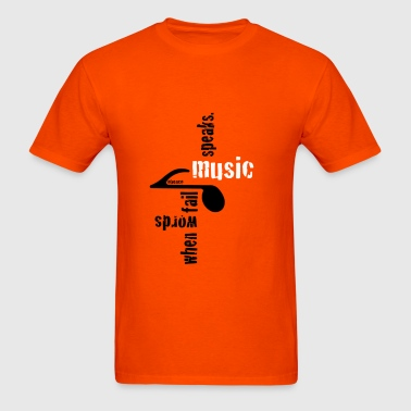 Music Speaks, by Obenco - Men's T-Shirt
