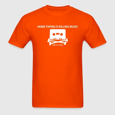 Piracy: Home taping is killing music - Men's T-Shirt