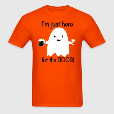 Here for the Boos Halloween Ghost - Men's T-Shirt