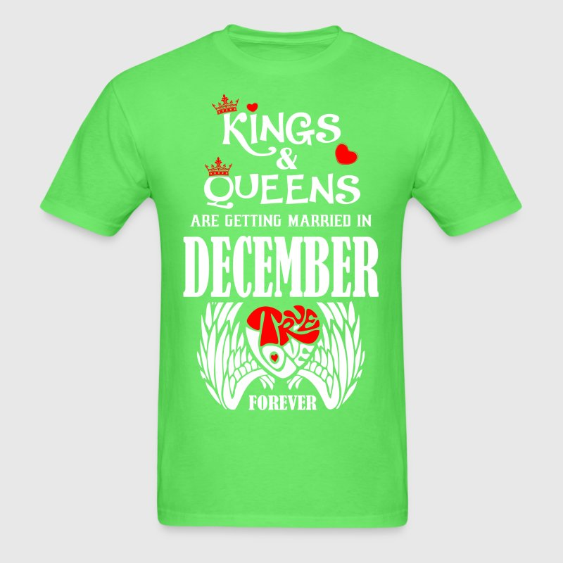 Kings Queens Are Getting Married In December Tru By Prathamart Spreadshirt