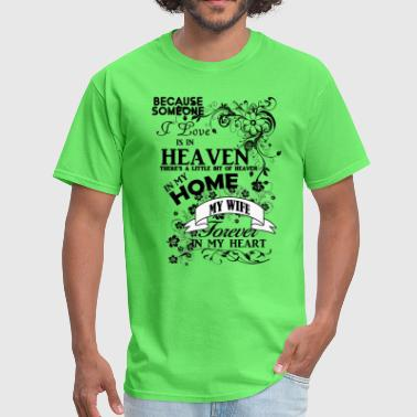 My wife in heaven - Men's T-Shirt