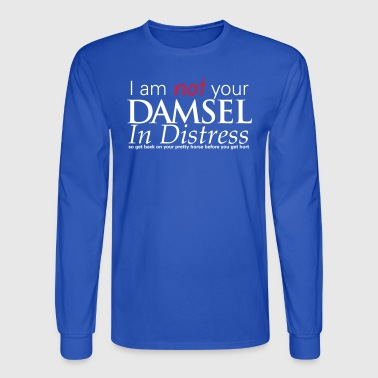 Not Your Damsel In Distress - Men's Long Sleeve T-Shirt