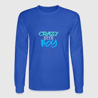 Crazy Beer Boy - Fun Shirt or Hoddie, Gift idea - Men's Long Sleeve T-Shirt