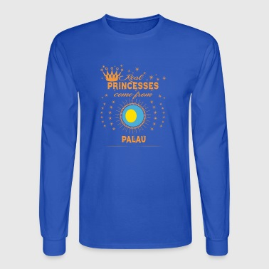 love princesses come from PALAU - Men's Long Sleeve T-Shirt
