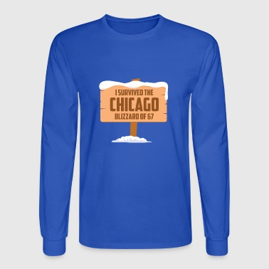 I SURVIVED THE CHICAGO BLIZZARD OF 67 - Men's Long Sleeve T-Shirt