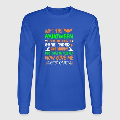 This Halloween Tired Construction Worker Candy - Men's Long Sleeve T-Shirt