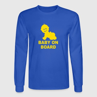 Baby On Board - Men's Long Sleeve T-Shirt