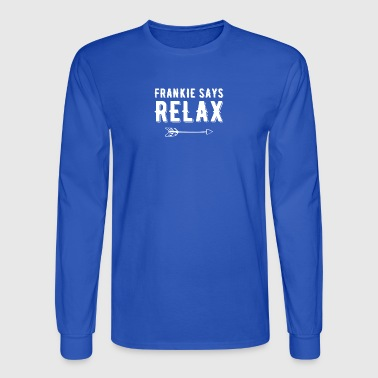 Frankie says Relax - Men's Long Sleeve T-Shirt