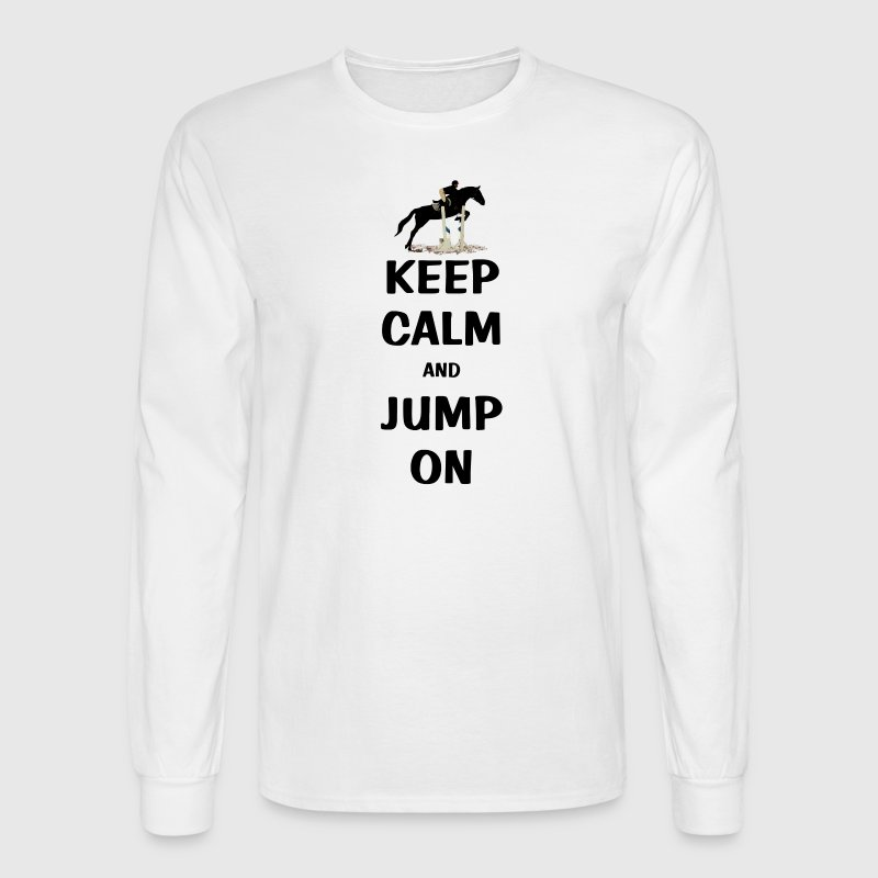 Keep Calm and Jump On Horse - Men's Long Sleeve T-Shirt