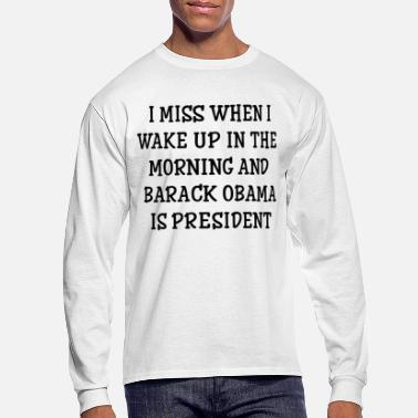 President Obama Barack Obama is president - Men's Long Sleeve T-Shirt