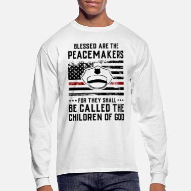 Law Enforcement Blessed Are The Peacemakers Police Officer Gift - Men's Long Sleeve T-Shirt