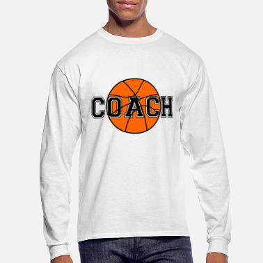Coach Basketball Coach - Men's Long Sleeve T-Shirt
