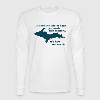 Funny Upper Peninsula Size Michigan - Men's Long Sleeve T-Shirt