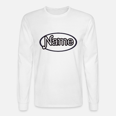 Birth Name NAME - Men's Long Sleeve T-Shirt