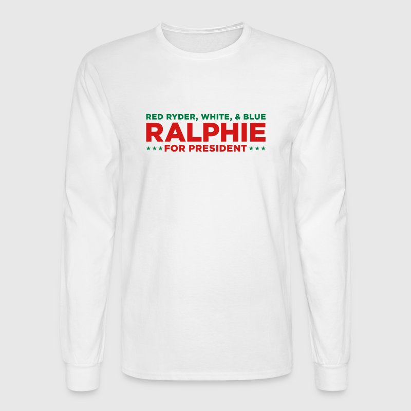 Ralphie for Presdient Red Ryder Christmas Story - Men's Long Sleeve T-Shirt