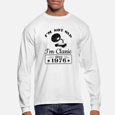 Not Old Classic Record Player Since 1976 - Men's Long Sleeve T-Shirt