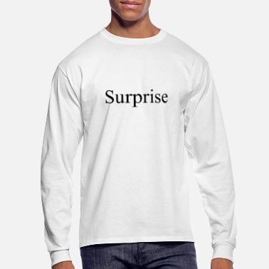 Surprise Surprise - Men's Long Sleeve T-Shirt