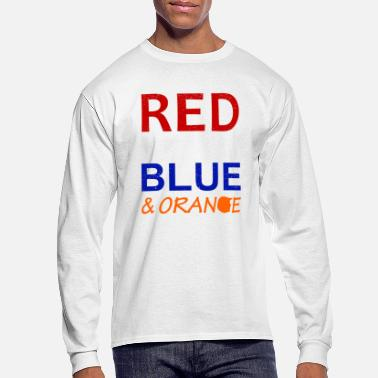 Red White And Blue Red White Blue and Orange - Men's Long Sleeve T-Shirt