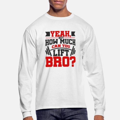 58dd5602690c19 Funny Bench Press Dead Lift Bodybuilding Men s Longsleeve Shirt ...