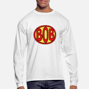 Bob Super, Hero, Heroine, Super Bob - Men's Long Sleeve T-Shirt