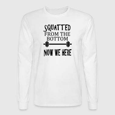squatted - Men's Long Sleeve T-Shirt