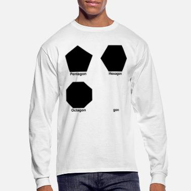 Octagon Gone Pentagon Hexagon Octagon - Men's Long Sleeve T-Shirt