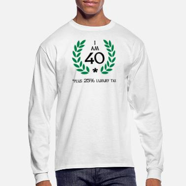 50 Plus 50 - 40 plus tax - Men's Long Sleeve T-Shirt
