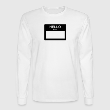 Name Tag Name Tag - Men's Long Sleeve T-Shirt