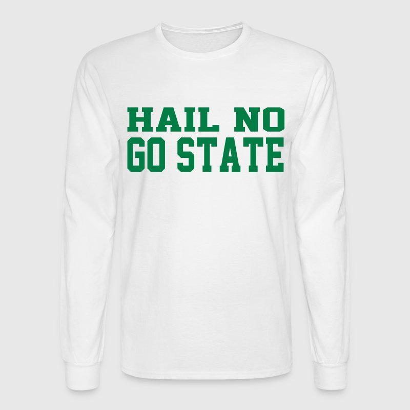 Hail no, GO STATE - Men's Long Sleeve T-Shirt
