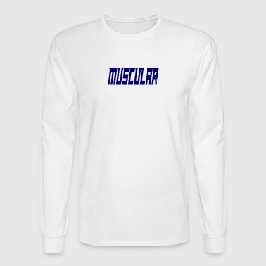 muscular - Men's Long Sleeve T-Shirt