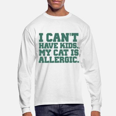Funny Cat Lover Quotes | Funny Cat Tshirts - Men's Longsleeve Shirt