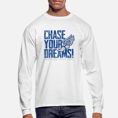 Chase Chase Your Dreams Jasper High Track Team - Men's Longsleeve Shirt