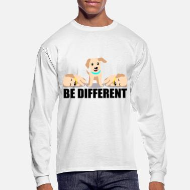 Different Funny be different dog dogs animal lovers - Men's Longsleeve Shirt
