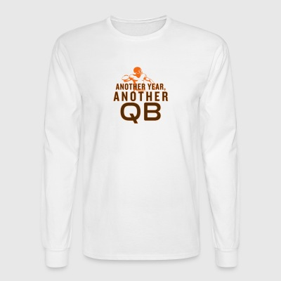 Another Year, Another QB - Men's Long Sleeve T-Shirt
